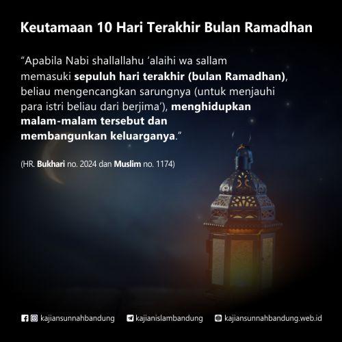 keutamaan sepuluh hari terakhir bulan ramadhan