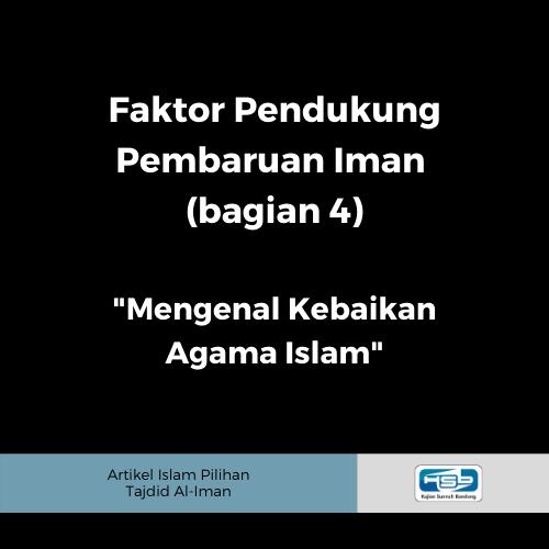 faktor pendukung pembaruan iman (bagian 4)