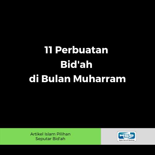 11 perbuatan bid'ah di bulan muharram