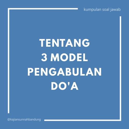 tentang 3 model pengabulan doa